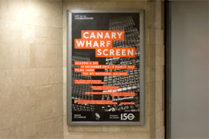 Canary Wharf Screen: Season 4
